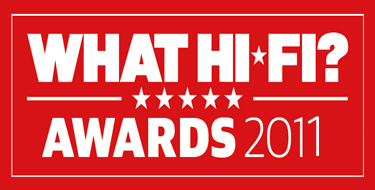 What Hi Fi Awards Winner 2011