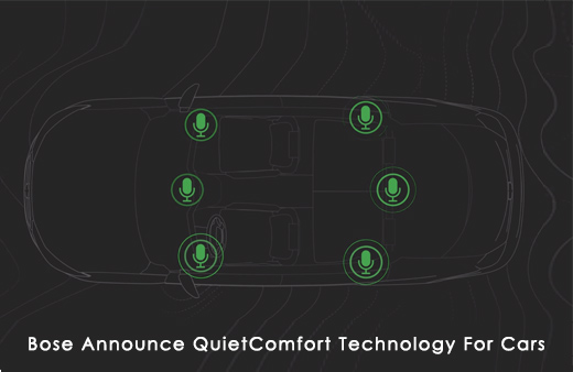 Bose AnnounceQuiet Comfort Technology For Cars
